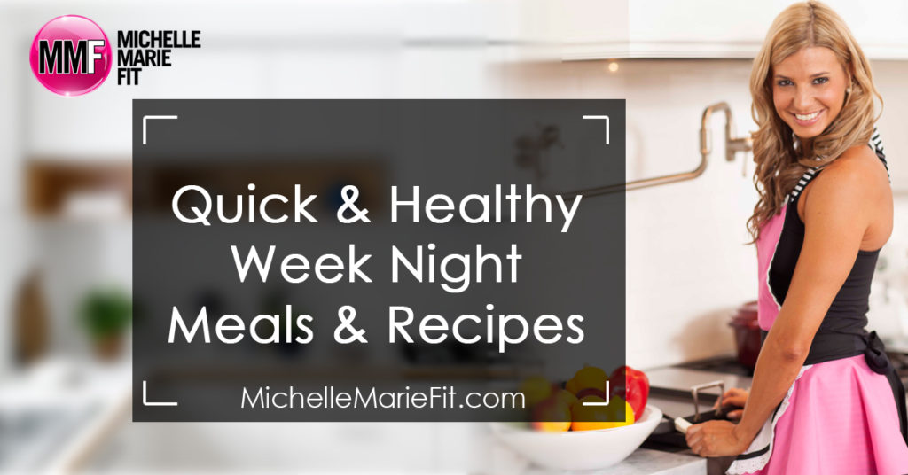 Quick & Healthy Week Night Meals & Recipes_facebook