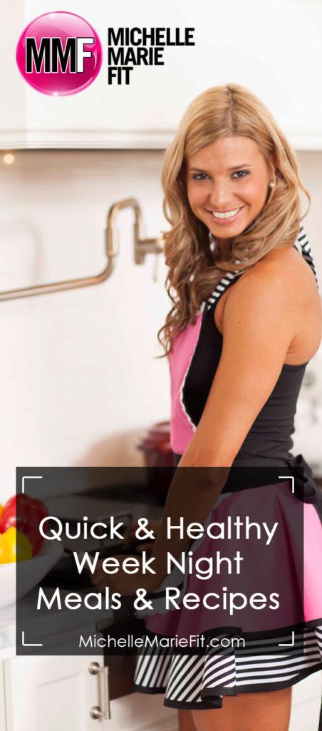Quick & Healthy Week Night Meals & Recipes_pinterest