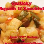 GarlickySquash_Zucchini