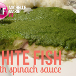 Healthy Fish Recipe With Spinach Sauce