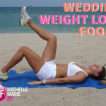 Wedding Weight Loss Foods