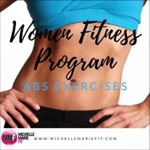 women fitness programs abs exercises  michelle marie fit