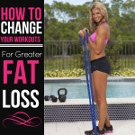 How To Change Workouts For Greater Fat Loss