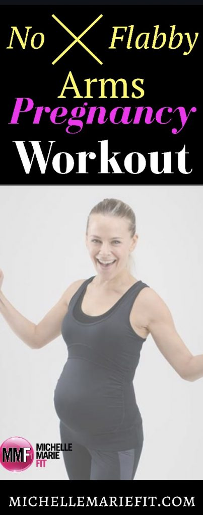 No Flabby Arms Pregnancy Workout