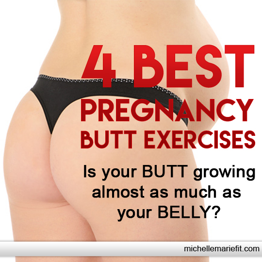 Best pregnancy butt exercises michelle marie fit