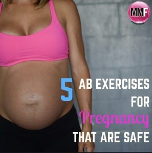 5 AB Exercises For Pregnancy (that are safe)