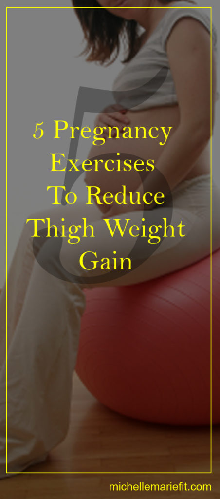 5 Pregnancy Exercises To Reduce Thigh Weight Gain ...