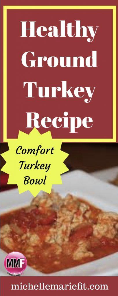 Healthy Ground Turkey Recipes - Healthy Comfort Turkey Bowl