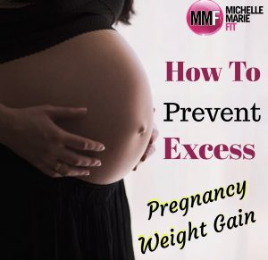 How To Prevent Excess Pregnancy Weight Gain