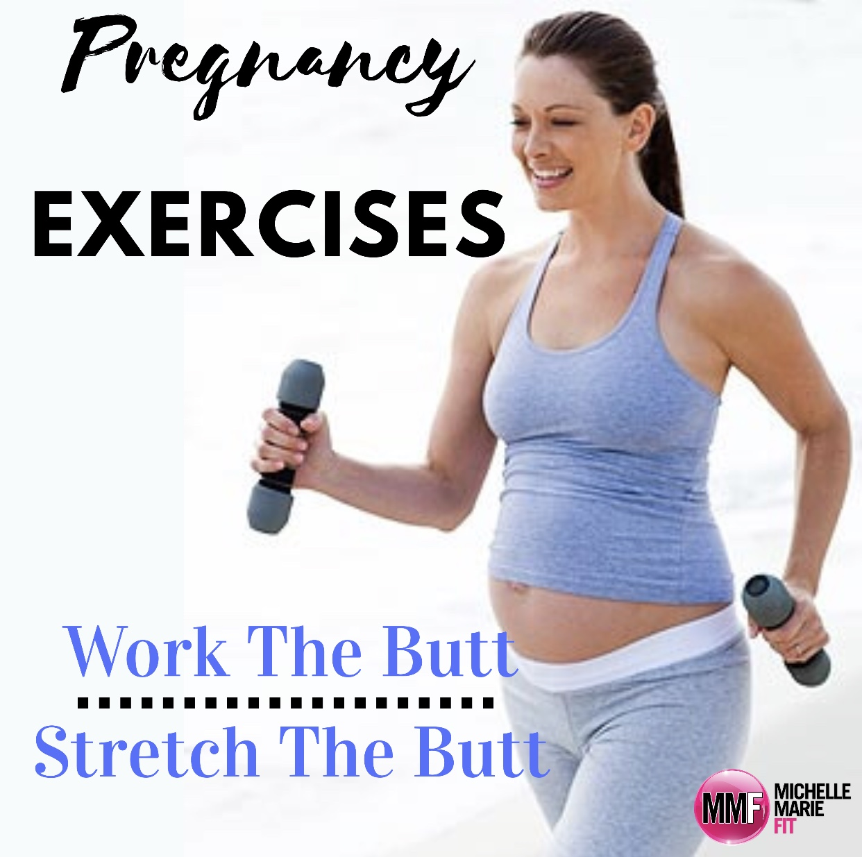 Pregnancy Exercises For The Butt
