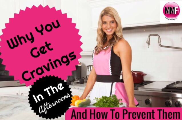 Why You Get Cravings In The Afternoons & How To Prevent Them