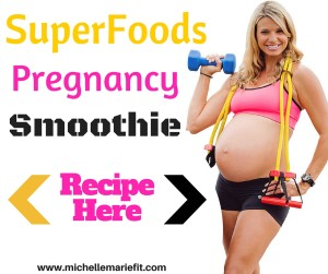 SuperFoods Pregnancy Smoothie