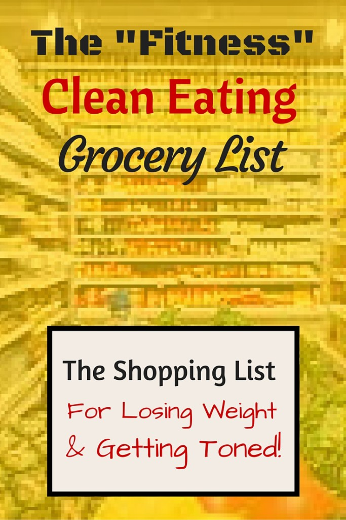 The fitness clean eating grocery list
