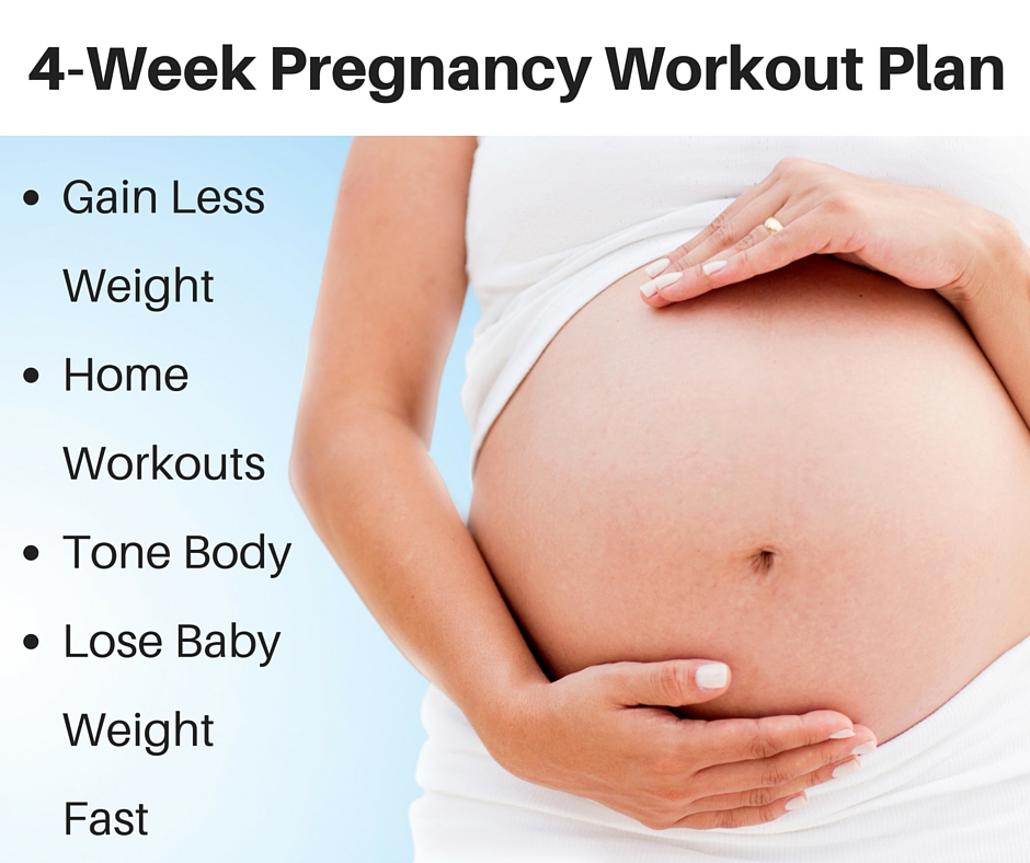 4 week pregnancy workout plan