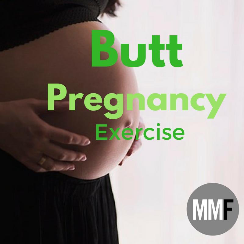 Butt Pregnancy Exercise