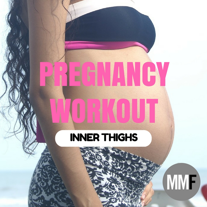 Inner Thighs Pregnancy Workout - Michelle Marie Fit
