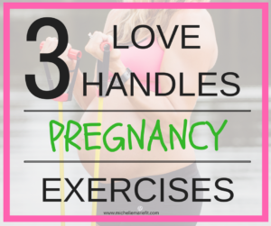 love handles pregnancy exercises
