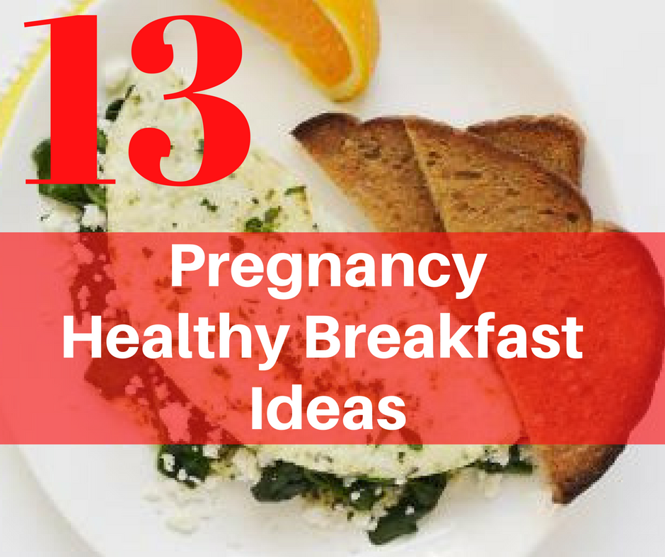 13-pregnancy-healthy-breakfast-ideas