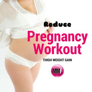 reduce-thigh-weight-gain-preg-workout-2