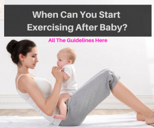 When Can You Start Exercising After Baby