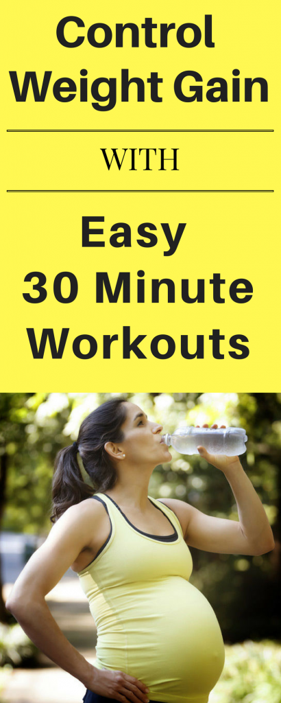 Control weight gain with easy 30 minute workouts 1