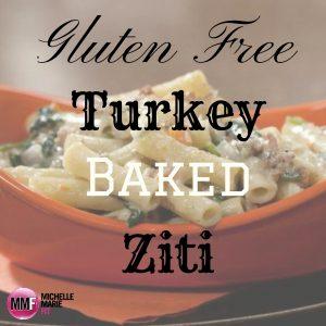 Gluten-Free Turkey Baked Ziti