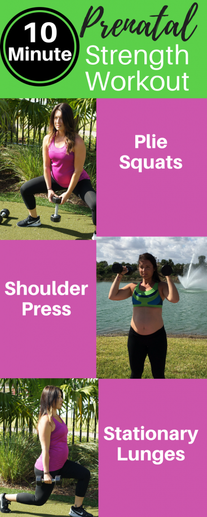 10 Minute Prenatal Strength Workout
