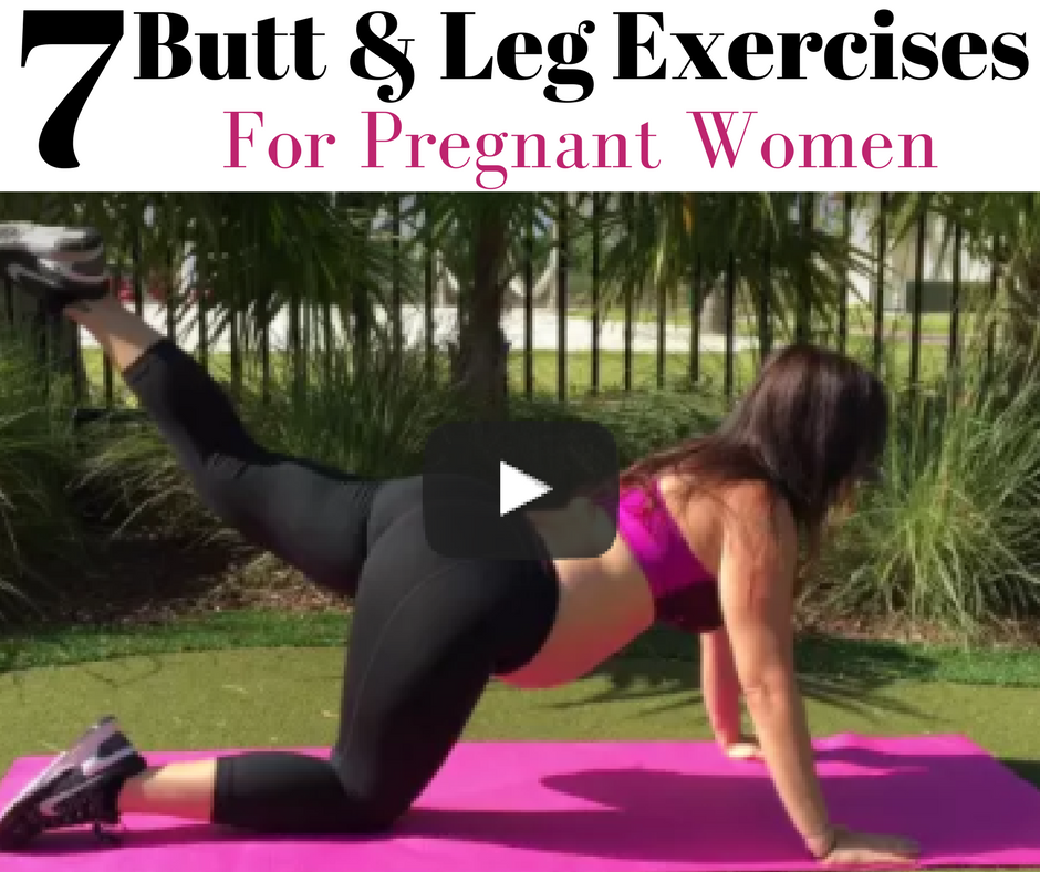 7 Butt and Leg Exercises For Pregnant Women Using No ...