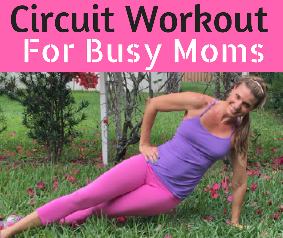 Circuit Workout for busy moms fb