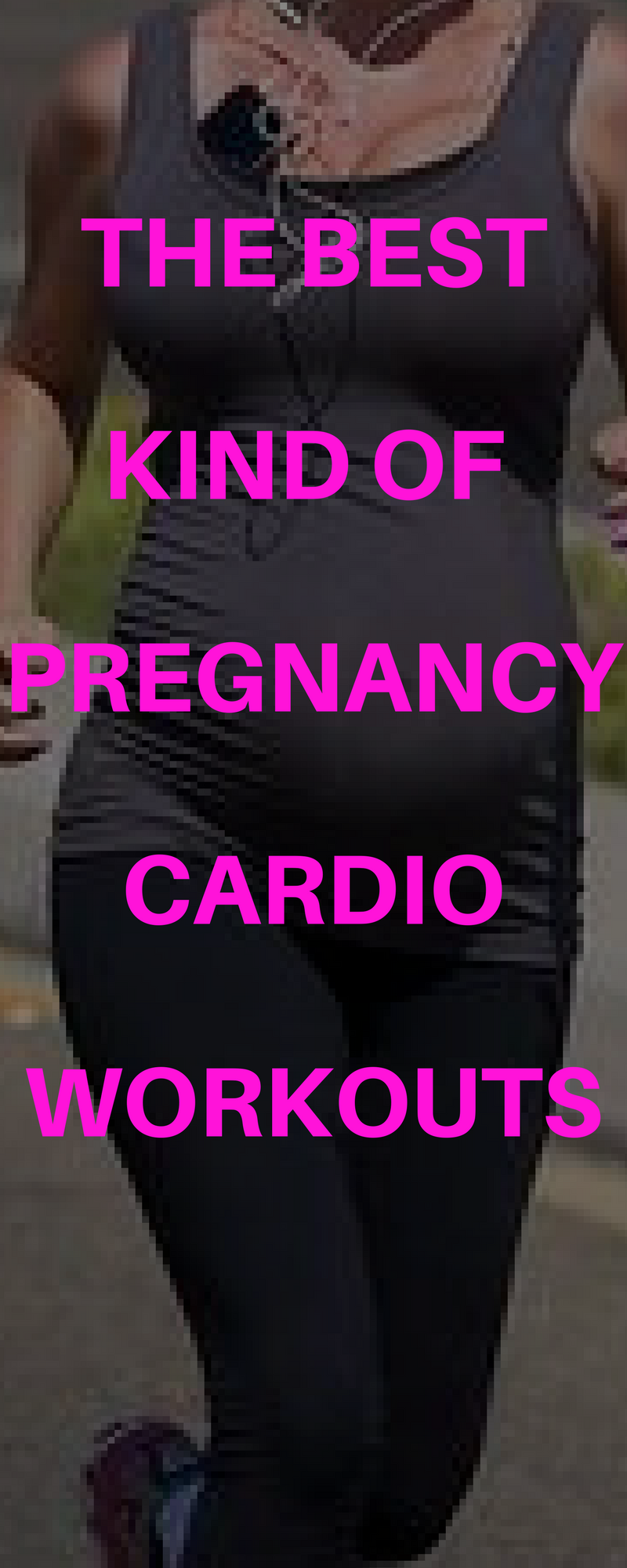 best pregnancy cardio workouts