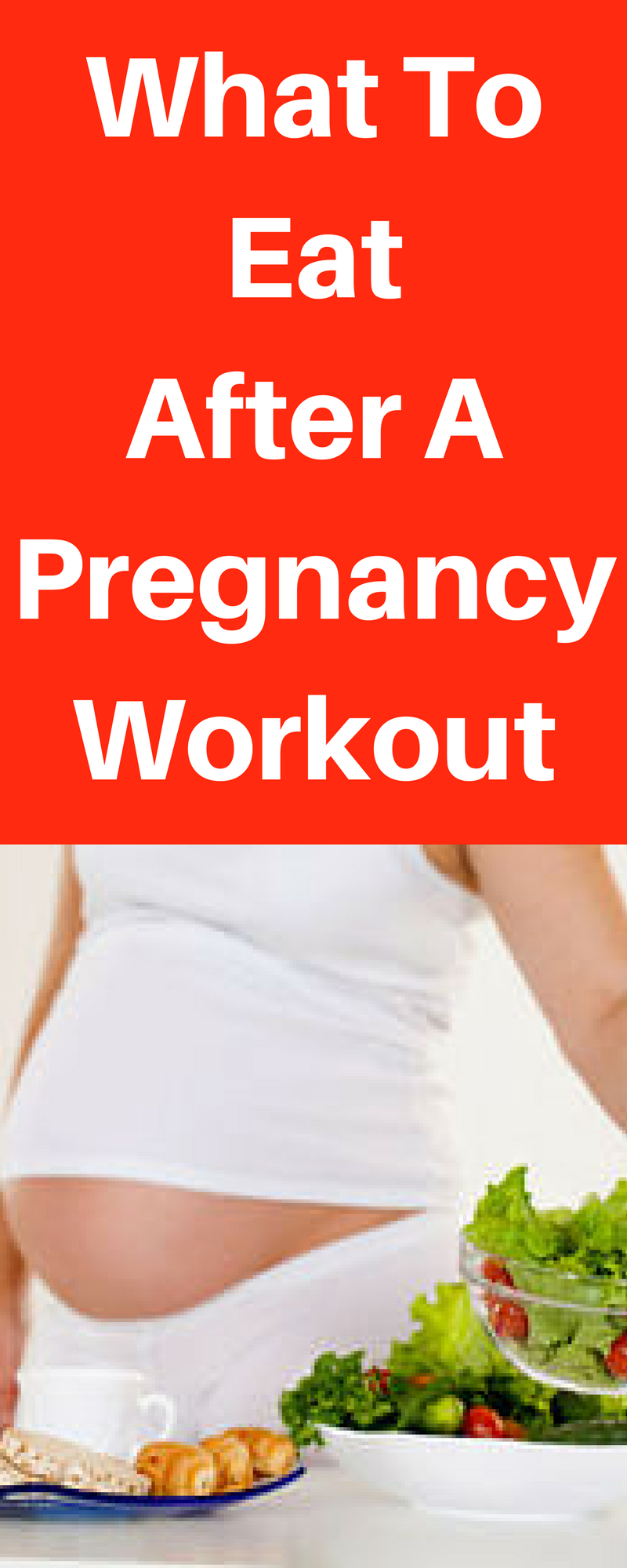 The Best Pregnancy Post-Workout Meal