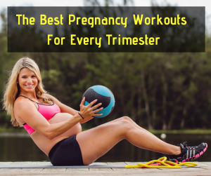 The Best Pregnancy Workouts For Every Trimester
