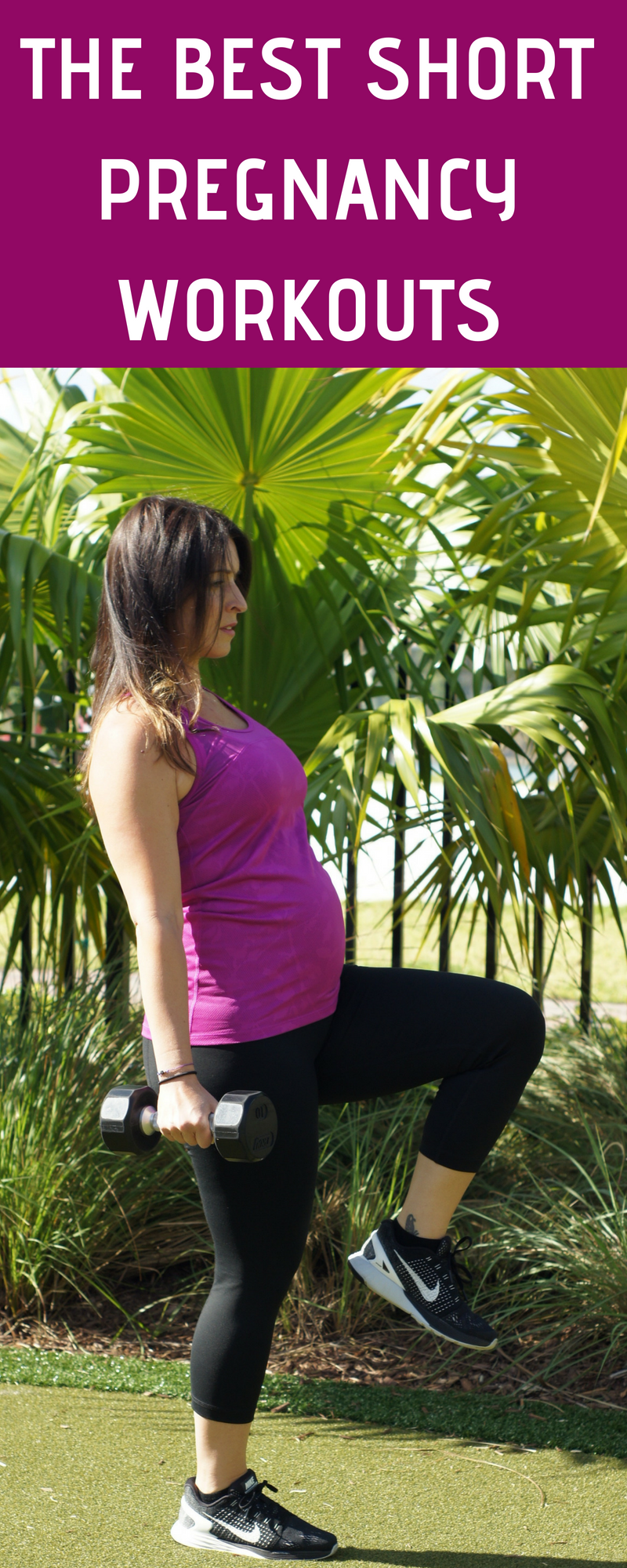 THE BEST SHORT PREGNANCY WORKOUTS