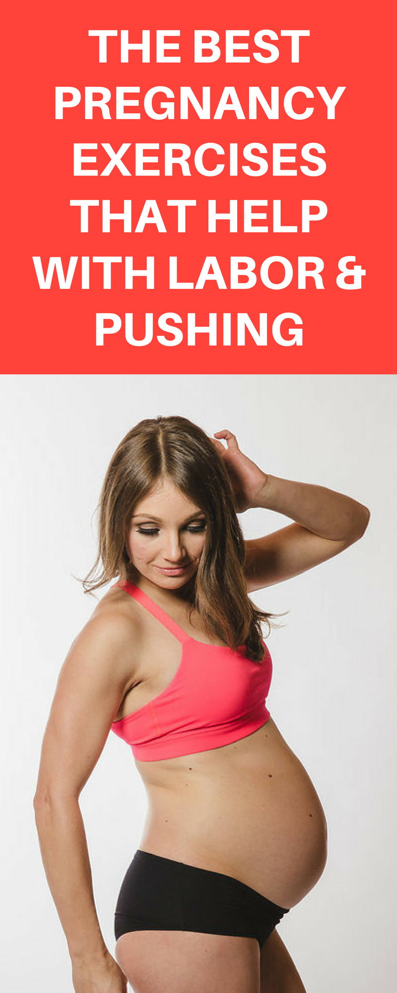The best pregnancy exercises that help with labor and pushing