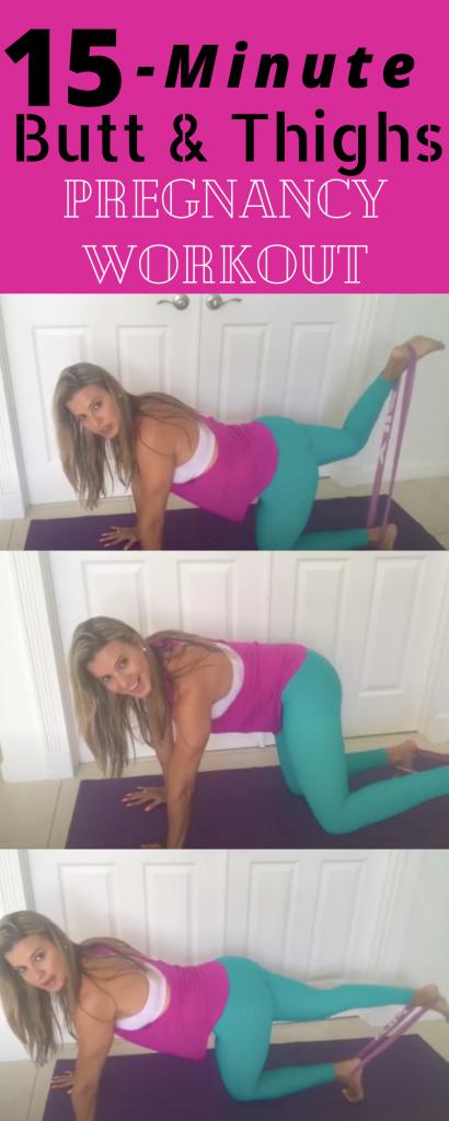 Butt & Thighs Pregnancy Workout