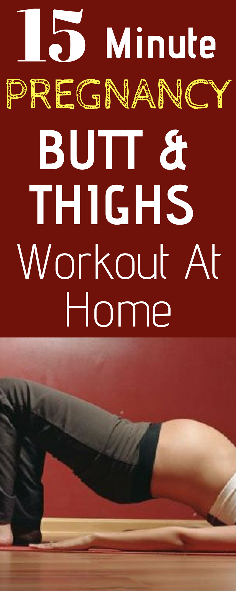 BUTT & THIGHS PREGNANCY WORKOUT